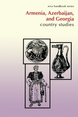 9781490407883: Armenia, Azerbaijan, and Georgia: Country Studies