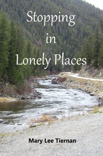 9781490409115: Stopping in Lonely Places (Mahoney and Me Mystery Series) (Volume 1)