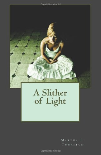 9781490410265: A Slither of Light