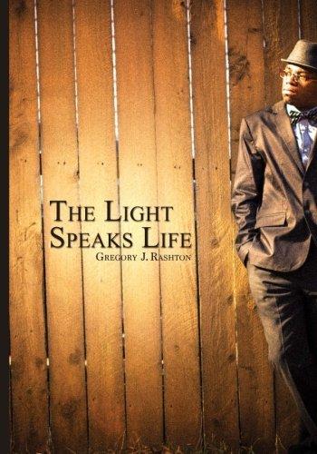 9781490411972: The Light Speaks Life