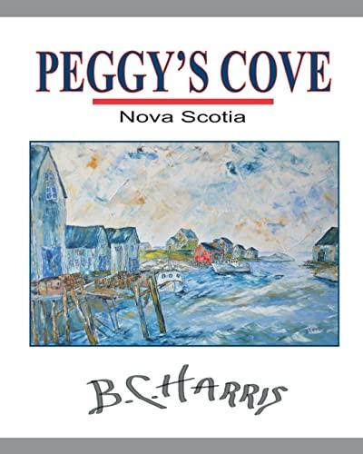 9781490412511: Peggy's Cove