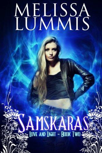 9781490413600: Samskaras: Book 2 in the Love and Light Series