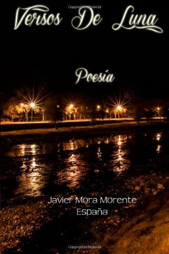 9781490413679: Versos de Luna: Poesía (Spanish Edition)