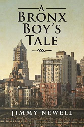 9781490414010: A Bronx Boy's Tale