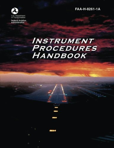 9781490414713: Instrument Procedures Handbook (FAA-H-8261-1A)