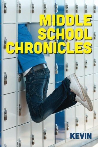 9781490416335: Middle School Chronicles