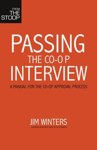 9781490416762: Passing the Co-Op Interview: A manual for the co-op approval process.