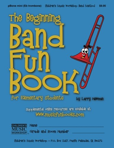 9781490417523: The Beginning Band Fun Book (mini pBone): for Elementary Students