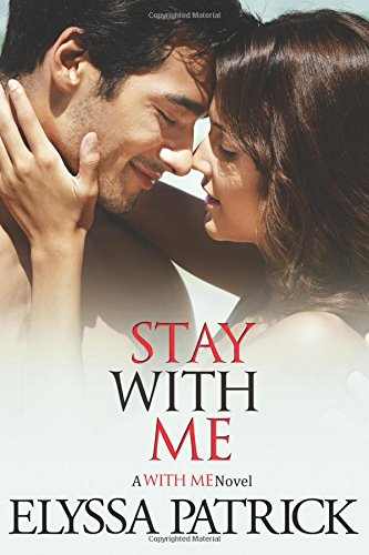 9781490418544: Stay With Me
