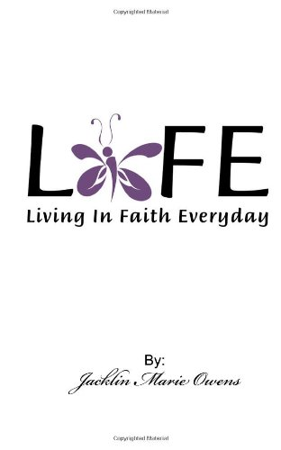 9781490419336: Life: Living In Faith Everyday