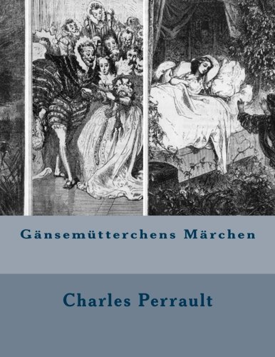 9781490420073: Gänsemütterchens Märchen (German Edition)