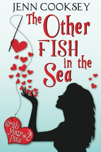 9781490420189: The Other Fish in the Sea (Grab Your Pole, #2)