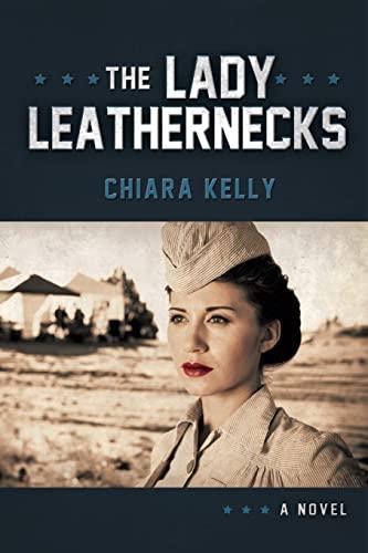 The Lady Leathernecks: Kelly, Chiara