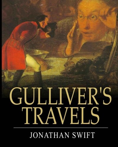 Gulliver's Travels: The Bestselling Children Story (Illustrated): Swift, Jonathan