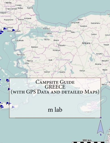 9781490421025: Campsite Guide GREECE (with GPS Data and detailed Maps)