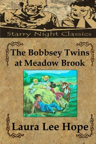 9781490424972: The Bobbsey Twins at Meadow Brook (Volume 7)
