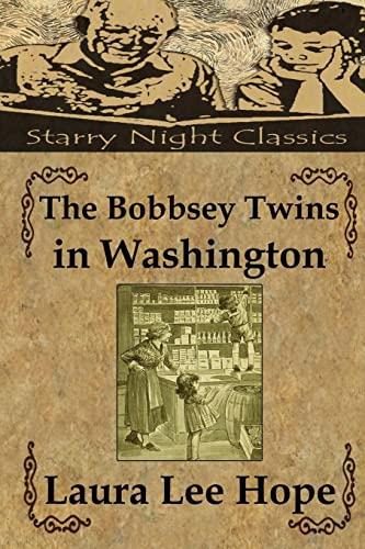 9781490426068: The Bobbsey  Twins in Washington