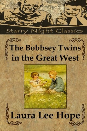 9781490426358: The Bobbsey Twins in the Great West (Volume 13)
