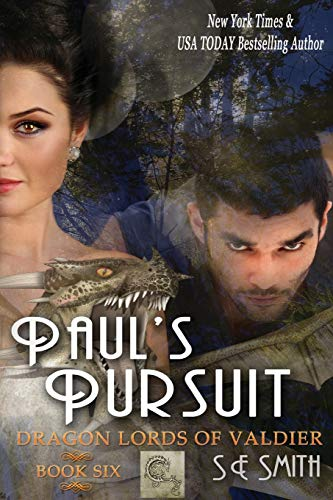 9781490426372: Paul's Pursuit: Dragon Lords of Valdier Book 6: Dragon Lords of Valdier Book 6 (Volume 6)