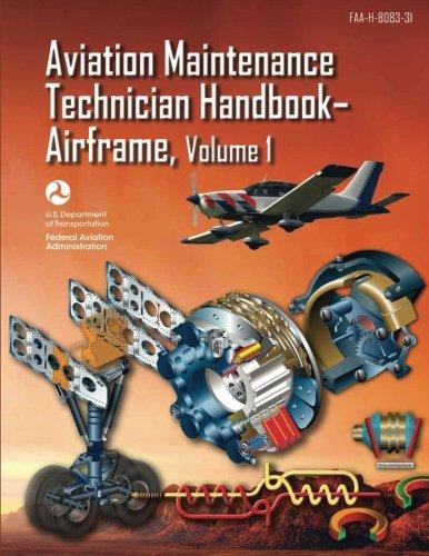 9781490427768: Aviation Maintenance Technician Handbook-Airframe - Volume 1 (FAA-H-8083-31)