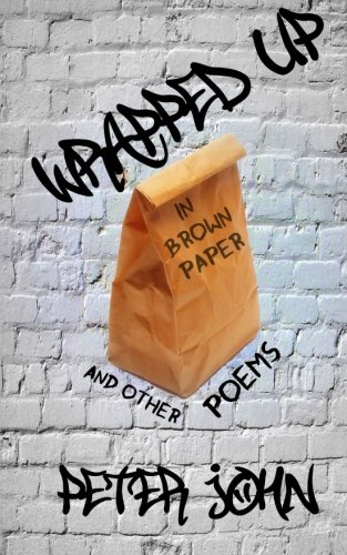 Wrapped Up In Brown Paper: Peter John