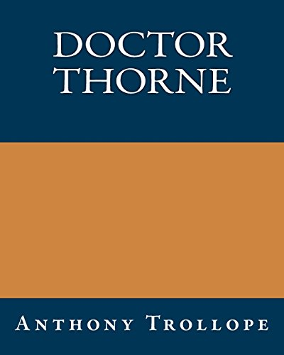 9781490428796: Doctor Thorne