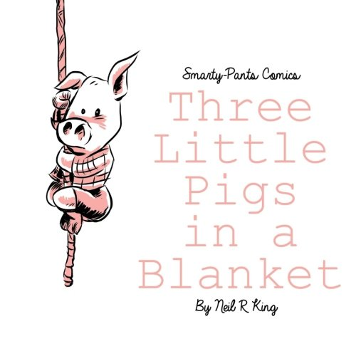 9781490429786: Three Little Pigs in a Blanket