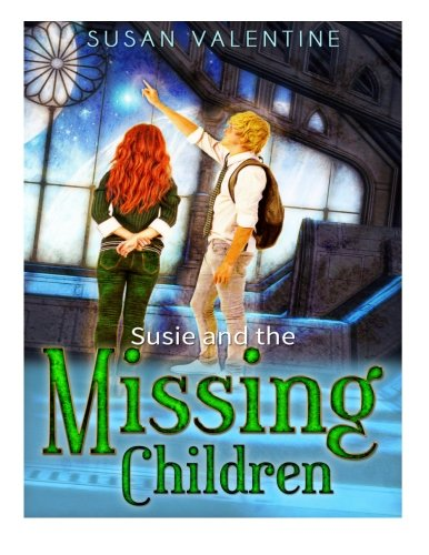 9781490431437: Susie And The Missing Children (Susie books series) (Volume 2)