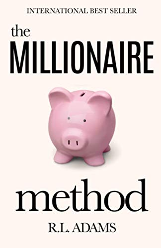 9781490431567: The Millionaire Method: How to get out of Debt and Earn Financial Freedom by Understanding the Psychology of the Millionaire Mind