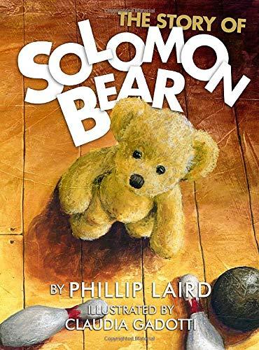 9781490431581: The Story of Solomon Bear