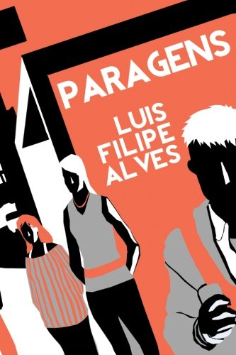 9781490431741: Paragens (Portuguese Edition)