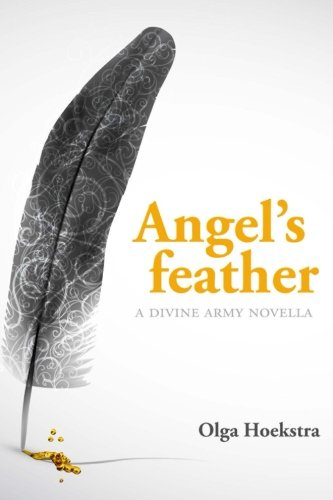 9781490431840: Angel's Feather: The Divine Army: Volume 1