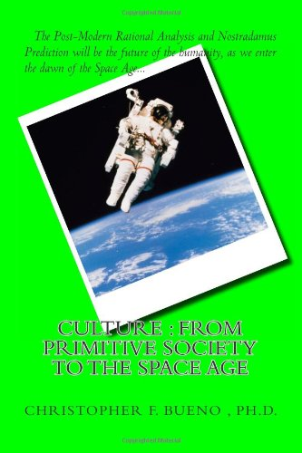 9781490431987: Culture : From Primitive Society to the Space Age