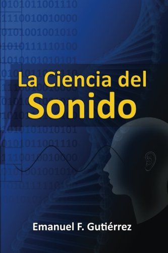 9781490433110: La Ciencia del Sonido (Spanish Edition)