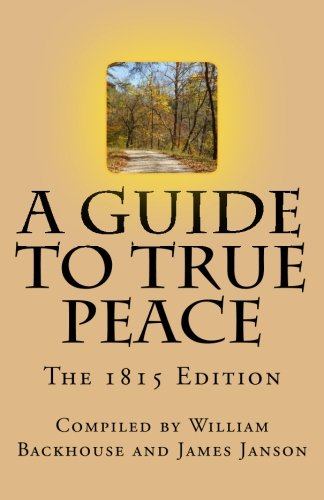 9781490433912: A Guide to True Peace: The 1815 Edition