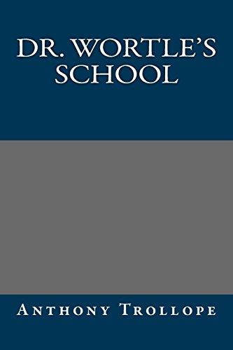 9781490434223: Dr. Wortle's School