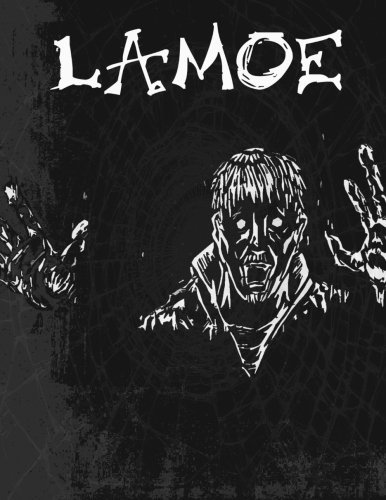 9781490434452: Lamoe: One Man's Decent into Madness.