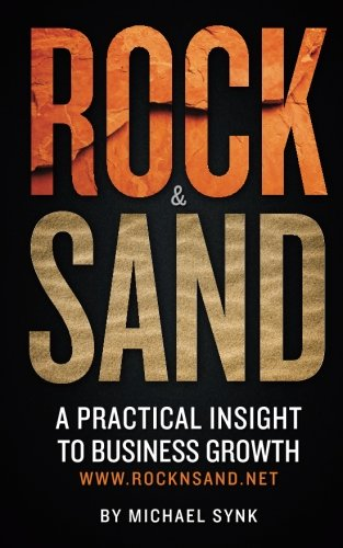 9781490435275: Rock & Sand: A Practical Insight to Business Growth