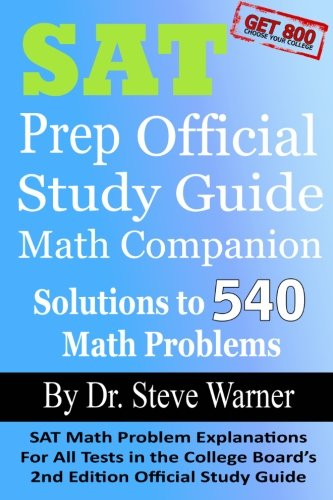 9781490435305: SAT Prep Official Study Guide Math Companion: SAT Math Problem Explanations For All Tests in the College Board's 2nd Edition Official Study Guide