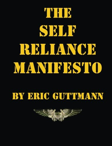 9781490435336: The Self Reliance Manifesto