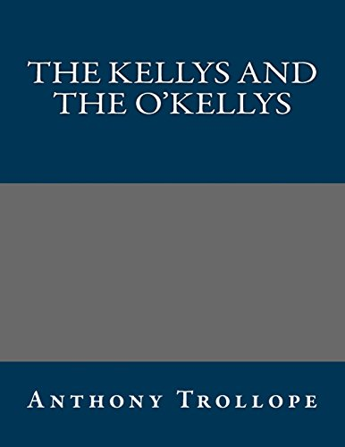 9781490436289: The Kellys and the O'Kellys