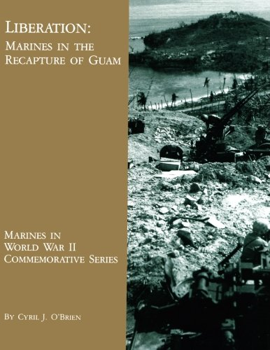 9781490436319: Liberation: Marines in the Recapture of Guam