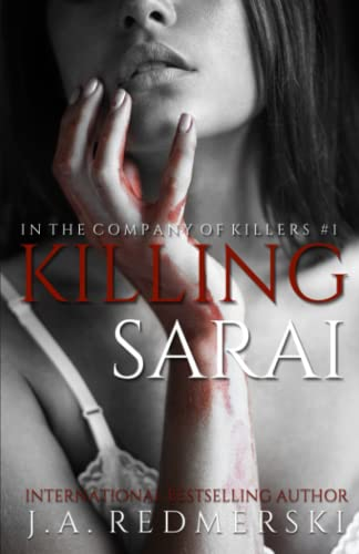 9781490436524: Killing Sarai (In the Company of Killers)