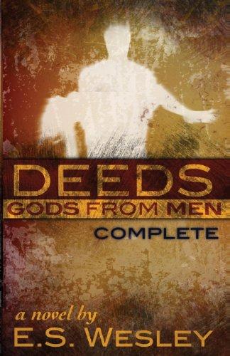9781490436579: Deeds: Gods from Men (Volume 1)