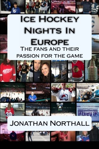 9781490437613: Ice Hockey Nights in Europe: The fans and their passion for the game