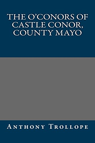 9781490437682: The O'Conors of Castle Conor, County Mayo