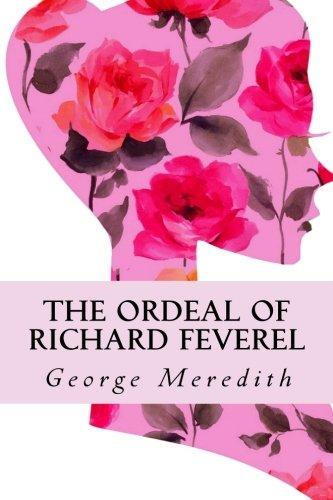 9781490437958: The Ordeal of Richard Feverel