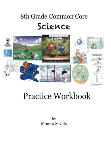 9781490438870: The 8th Grade Common Core Science Practice Workbook