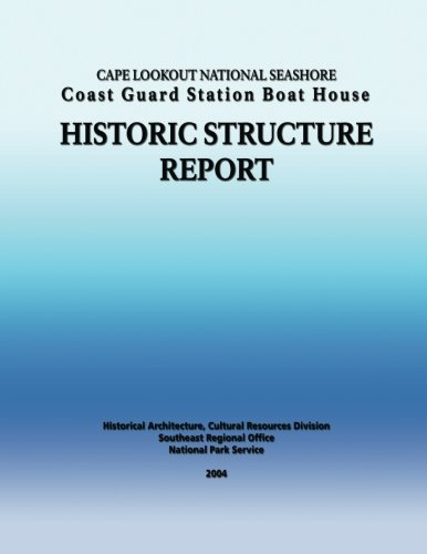 Cape Lookout National Seashore Coast Guard Station Boat House: historic structure report (1490438947) by National Park Service