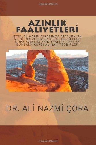 Azinlik faaliyetleri: Istiklal Harbi sirasinda Ataturkun Nutkuna: Cora, Dr. A.